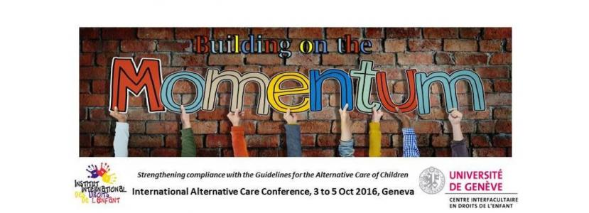 """International alternative care conference"""